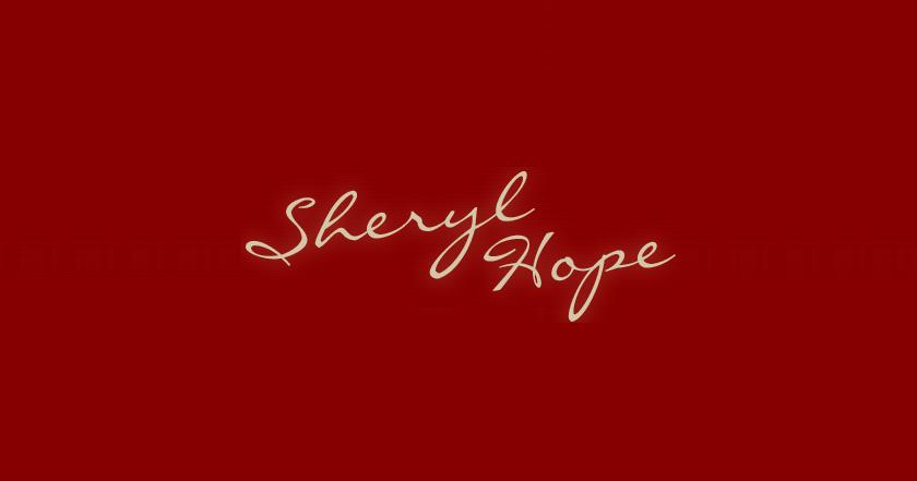 SHERYL HOPE